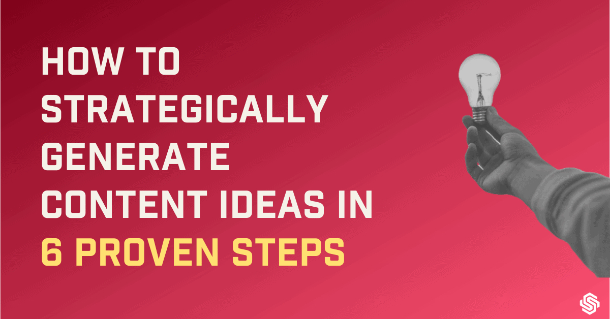 How to generate content ideas