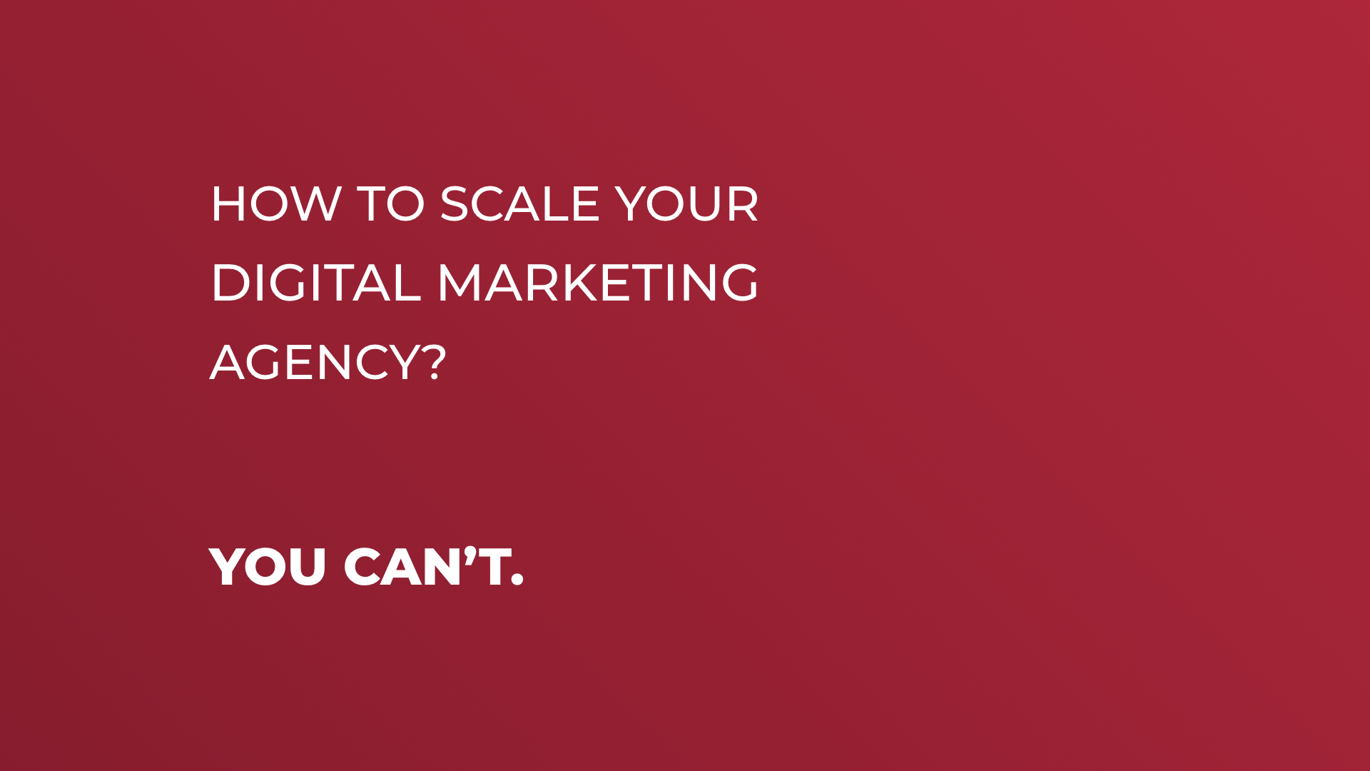 Scale Your Digital Marketing Agency