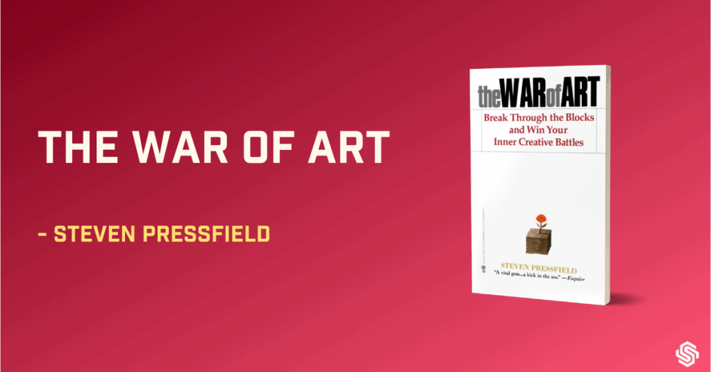 The War or Art, Steven Pressfield, best books on how to write a book, best books on how to write a novel, best books on writing