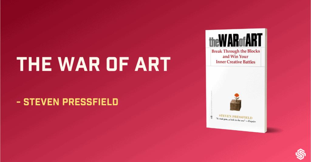 The War or Art, Steven Pressfield, best books on how to write a book, best books on how to write a novel, best books on writing