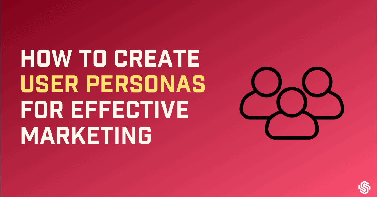 How to create user personas